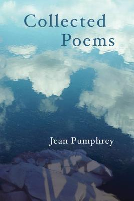 Collected Poems, Pumphrey, Jean