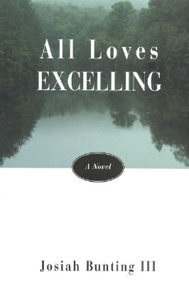 All Loves Excelling, Bunting, Josiah