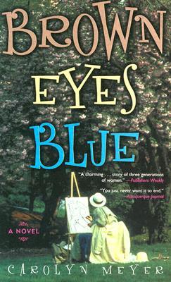 Image for Brown Eyes Blue: A Novel