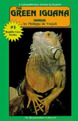 Image for The Green Iguana Manual (Herpetocultural Library)