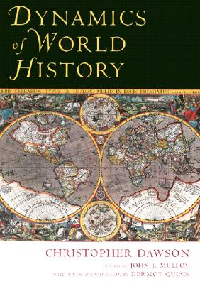 Dynamics of World History, CHRISTOPHER DAWSON