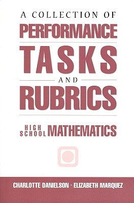 Image for A Collection of Performance Tasks & Rubrics: High School Mathematics (Math Performance Tasks)