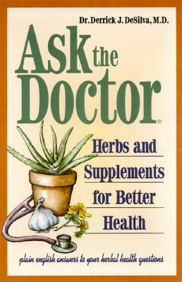 Image for Ask the Doctor: Herbs & Supplements for Better Health