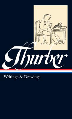 Image for James Thurber: Writings & Drawings (LOA #90) (Library of America)
