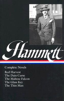 Image for Dashiell Hammett: Complete Novels ( Red Harvest / The Dain Curse / The Maltese Falcon / The Glass Key / The Thin Man )