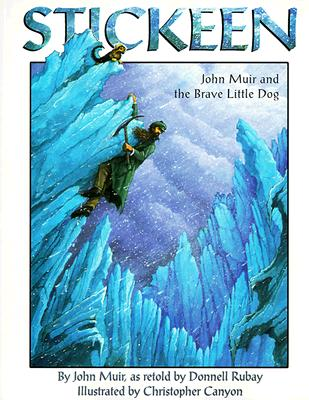 Image for Stickeen: John Muir and the Brave Little Dog
