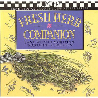 FRESH HERB COMPANION (Traditional Country Life Recipe S), Morton, Jane Wilson