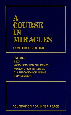 A Course in Miracles 3rd Edition Combined Volume, Foundation for Inner Peace