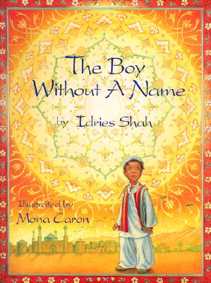 The Boy Without a Name, Shah, Idries