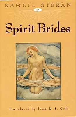 """Spirit Brides, """"Gibran, Kahlil"""""""