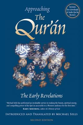 Image for Approaching the Qur'an: The Early Revelations