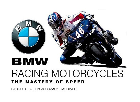 Image for BMW Racing Motorcycles: The Mastery of Speed