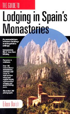Lodging in Spain's Monasteries, Barish, Eileen