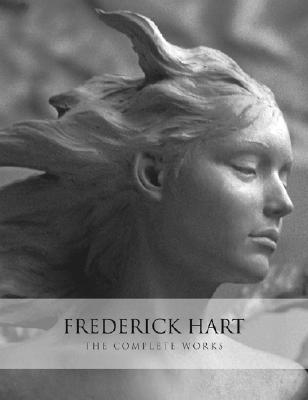 Image for Frederick Hart: The Complete Works