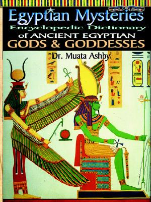 Image for Egyptian Mysteries: Ancient Egyptian Gods and Goddesses, Vol. 2