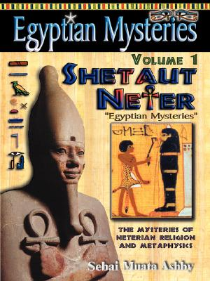 Image for Egyptian Mysteries Volume 1: Shetaut Neter