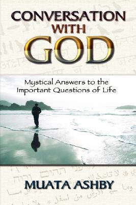 Image for Conversation With God: Mystical Answers to the Important Questions of Life