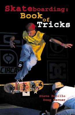 Skateboarding: Book Of Tricks, Badillo, Steve