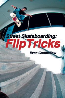 Image for STREET SKATEBOARDING: FLIP TRICKS