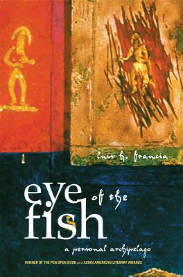 Image for EYE OF THE FISH A PERSONAL ARCHIPELAGO