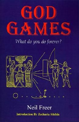 Image for God Games: What Do You Do Forever?