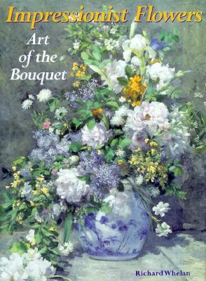 Image for Impressionist Flowers: Art of the Bouquet