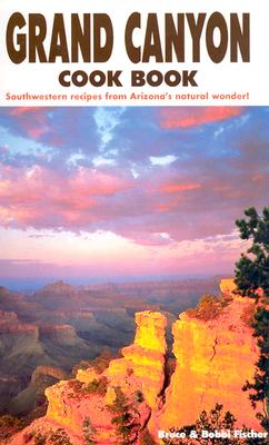 Image for Grand Canyon Cook Book: Southwestern Recipes from Arizona's Natural Wonder