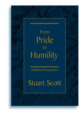 Image for From Pride to Humility: A Biblical Perspective