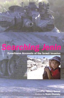Image for Searching Jenin: Eyewitness Accounts of the Israeli Invasion