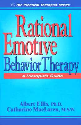 Image for Rational Emotive Behavior Therapy: A Therapist's Guide (Practical Therapist Series)