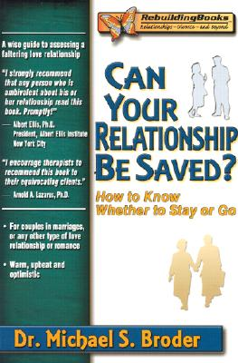 Image for Can Your Relationship Be Saved? How to Know Whether to Stay or Go (Rebuilding Books)
