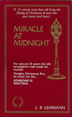 Miracle at Midnight, L R Lehmann