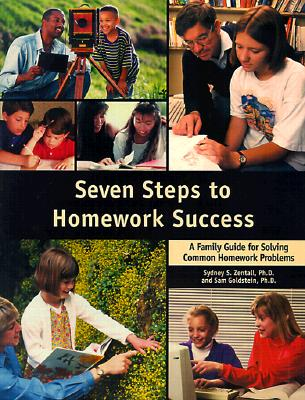 Image for Seven Steps to Homework Success: A Family Guide for Solving Common Homework Problems (Seven Steps Family Guides)