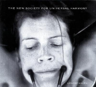 Image for Lenore Malen: The New Society For Universal Harmony