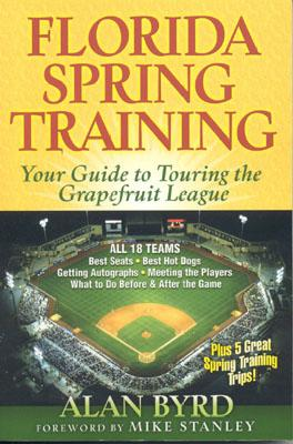 Image for FLORIDA SPRING TRAINING : YOUR GUIDE TO