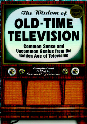 WISDOM OF OLD-TIME TELEVISION, CRISWELL (E FREEMAN