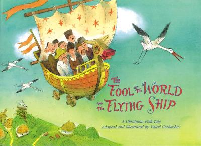 Image for The Fool of the World and the Flying Ship by Valeri Gorbachev