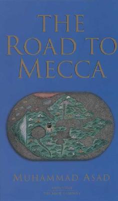 The Road to Mecca, Asad, Muhammad