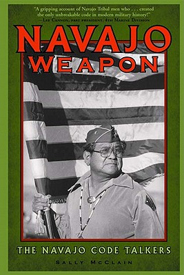 Image for Navajo Weapon  The Navajo Code Talkers