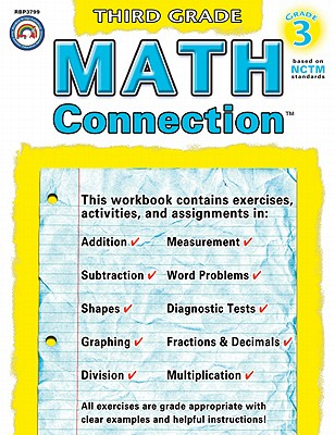 Math Connection�, Grade 3 (Connections� Series), Bosse, Nancy Rogers