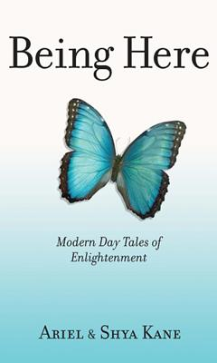 Image for Being Here: Modern Day Tales of Enlightenment