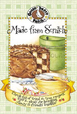 Image for Made From Scratch Cookbook (Seasonal Cookbook Collection)