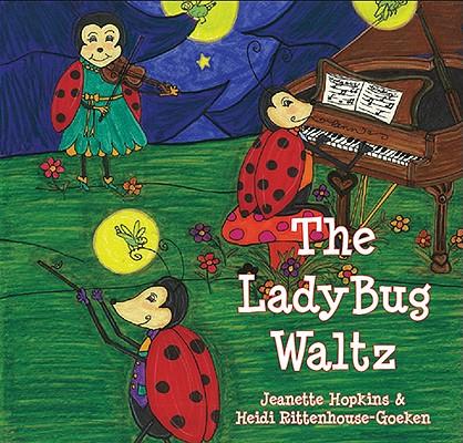 The Ladybug Waltz, Jeanette Hopkins