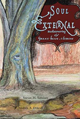 Soul External - Rediscovering The Great Blue Heron, Steven H. Semken, Andrew R. Driscoll