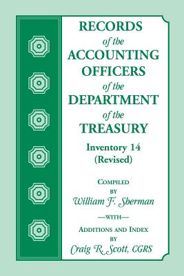 Image for Records of the Accounting Officers of the Department of the Treasury: Inventory 14 (Revised): A Finding Aid