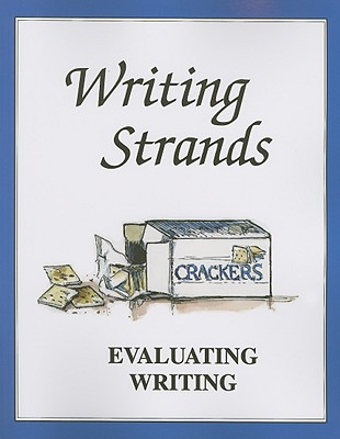 Image for Evaluating Writing (Writing Strands Series)