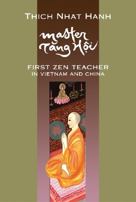 Image for Master Tang Hoi: First Zen Teacher in Vietnam and China