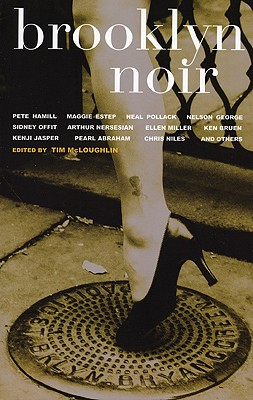 Image for Brooklyn Noir (Akashic Noir Anthologies)