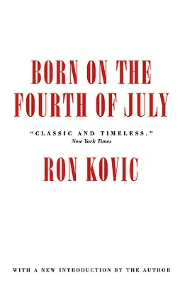 Born on the Fourth of July, Ron Kovic