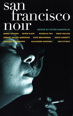San Francisco Noir (Akashic Noir), David Henry Sterry